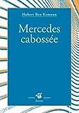 """Afficher """"Mercedes cabossée"""""""