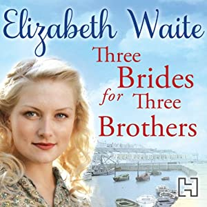 Three Brides for Three Brothers | [Elizabeth Waite]