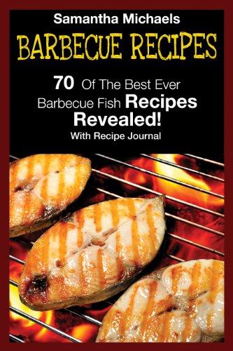 Barbecue Recipes: 70