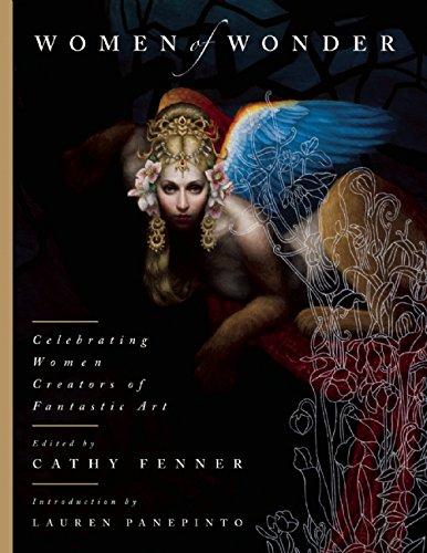 Women of Wonder: Celebrating Women Creators of Fantastic Art