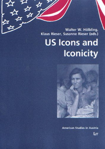 US Icons and Iconicity (American Studies in Austria)