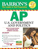 Barron's AP U.S. Government and Politics, 8th Edition
