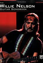 Willie Nelson - Guitar Songbook Guitar Tab Songbook