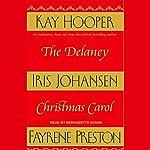The Delaney Christmas Carol | Iris Johansen,Kay Hooper,Fayrene Preston