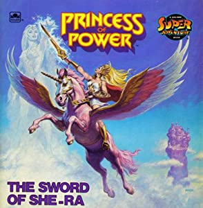 The Sword of She-Ra (Princess of Power) by Roger McKenzie