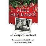 A Simple Christmas | Mike Huckabee