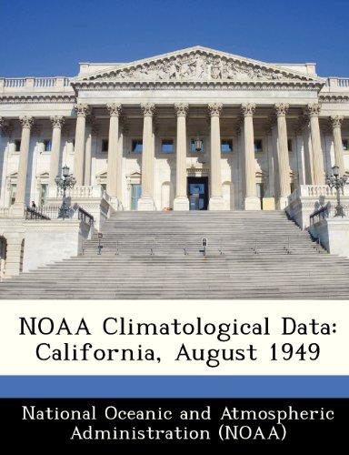 NOAA Climatological Data: California, August 1949