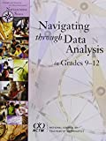 img - for Navigating Through Data Analysis in Grades 9-12 (Principles and Standards for School Mathematics Navigations) book / textbook / text book