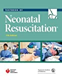 img - for Textbook of Neonatal Resuscitation (NRP) book / textbook / text book