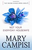 img - for Not Your Everyday Housewife (That Second Chance) (Volume 5) book / textbook / text book
