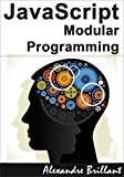 JavaScript : Modular Programming (English Edition)