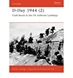 D-Day 1944: Utah Beach & Us Airborne Landings (1841763659) by Zaloga, Steven J. / Henry, Mark