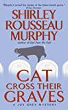 Cat Cross Their Graves (Joe Grey Mystery Book 10)