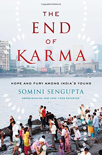 The End of Karma: Hope and Fury Among India's Young PDF