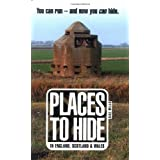 Places to Hideby Dixe Wills
