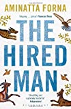 Aminatta Forna The Hired Man