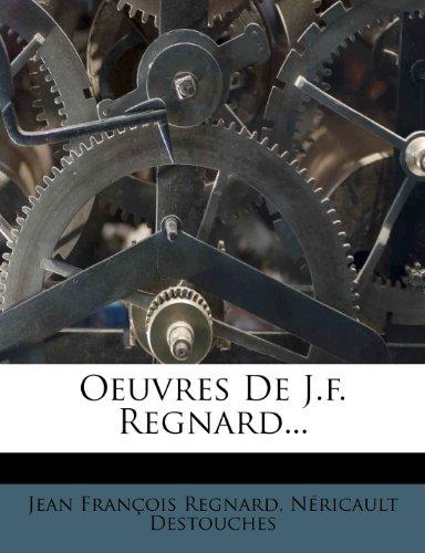 Oeuvres de J.F. Regnard...