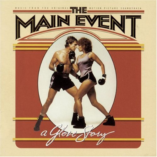 Barbra Streisand - The Main Event Soundtrack - Zortam Music
