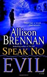 Speak No Evil: A Novel (No Evil Trilogy)