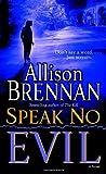 Speak No Evil: A Novel (No Evil Trilogy)