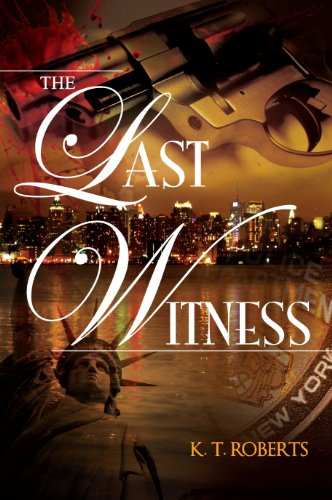 Book: The Last Witness (Gerard-Kensington Detective Series) by K. T. Roberts