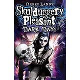 Dark Days (Skulduggery Pleasant - book 4)by Derek Landy