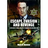 Escape, Evasion and Revengeby Marc H. Stevens