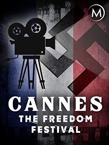 Cannes: The Freedom Festival on Amazon Prime Video UK