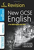 Keith Brindle GCSE English & English Language for AQA: Foundation: Revision Guide and Exam Practice Workbook (Collins GCSE Revision)