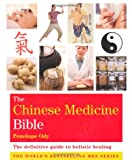 Penelope Ody The Chinese Medicine Bible: Godsfield Bibles