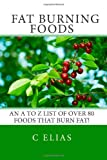 51tmNvMjWDL. SL160  Fat Burning Foods: An A Z list of Foods that Burn Fat to Start a Healthy Diet