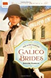 CALICO BRIDES (Romancing America)