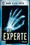 Der Experte: Thriller (Allgemeine Reihe. Bastei Lübbe Taschenbücher)