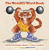 img - for By Paul M. Levitt The Weighty Word Book (Ill) book / textbook / text book