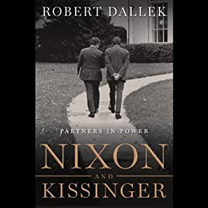 Nixon and Kissinger | [Robert Dallek]