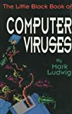 Mark A. Ludwig The Little Black Book of Computer Viruses: The Basic Technology: 001