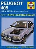 Peugeot 405 Petrol Service and Repair Manual: 1988-1997(E to P Registation) (Haynes Service and Repair Manuals) Steve Rendle