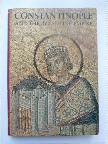 Constantinople and the Byzantine Empire (Caravel Books) PDF