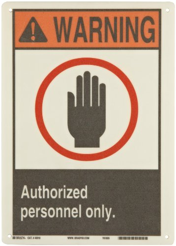 """Brady 45018 14"""" Height, 10"""" Width, B-120 Premium Fiberglass, Black, Red And Orange On White Color ANSI Z535 Safety Sign, Legend """"Warning, Authorized Personnel Only (With Picto)"""""""