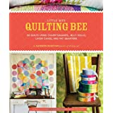 Little Bits Quilting Bee: 20 Quilts Using Charm Packs, Jelly Rolls, Layer Cakes, and Fat Quarters ~ Kathreen Ricketson
