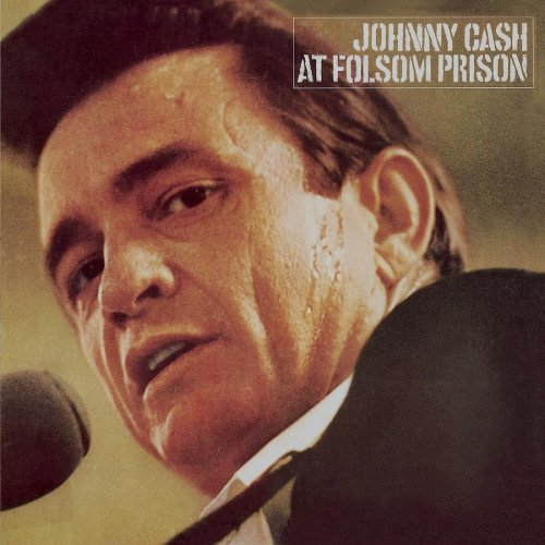 Johnny Cash - At Folsom Prison (Remastered / Expanded) - Zortam Music