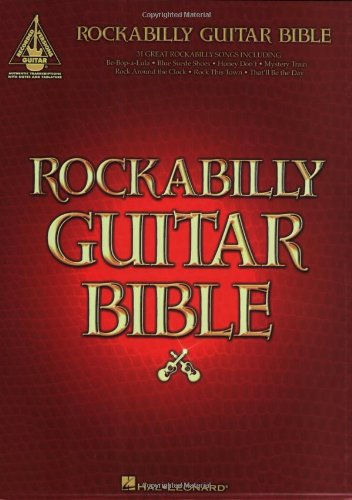 Rockabilly Guitar Bible: 31 Great Rockabilly Songs