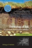 img - for The Biology of Soil: A Community and Ecosystem Approach (Biology of Habitats Series) book / textbook / text book