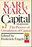 Capital: A Critique of Political Economy vol. 2: The Process of Circulation of Capital (0717804836) by Marx, Karl