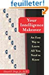 Your Intelligence Makeover: An Easy W...