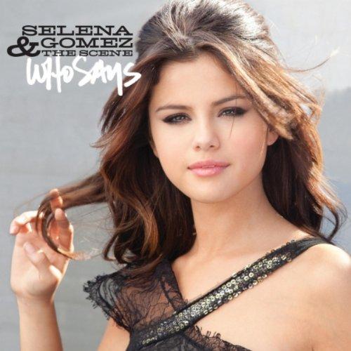 selena gomez who says album artwork. Selena Gomez amp; The Scene