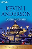 Sonnenstürme - Die Saga der Sieben Sonnen 03. - Kevin J. Anderson
