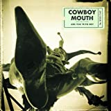 Are You With Me ~ Cowboy Mouth