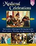 Medieval Celebrations 2nd Edition: Yo...