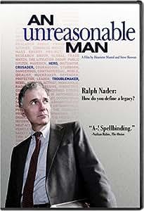 An Unreasonable Man
